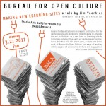 BUREAU FOR OPEN CULTURE: Making New Learning Sites - a talk by Jim Voorhies